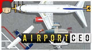 Airport CEO - Ep.05 : Upgrades & Expansion!