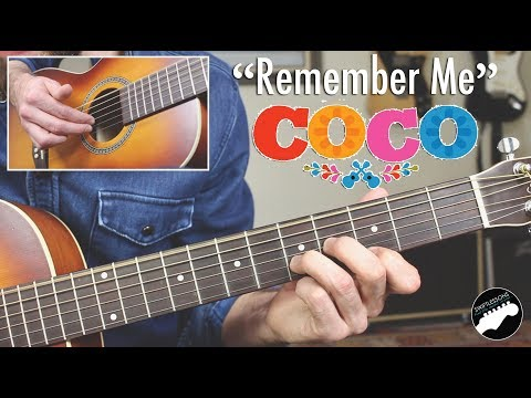 "How To Play ""Remember Me"" Lullaby On Guitar - From Disney's Coco"
