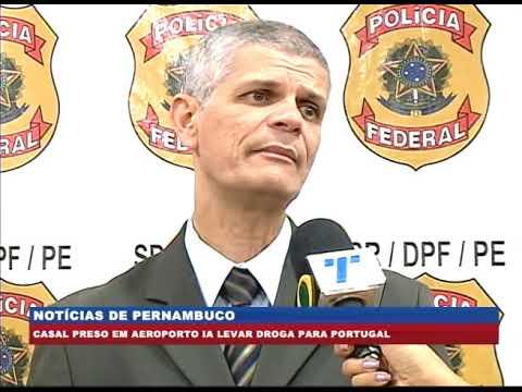 [BRASIL URGENTE PE] Casal é preso no aeroporto transportando drogas para Portugal