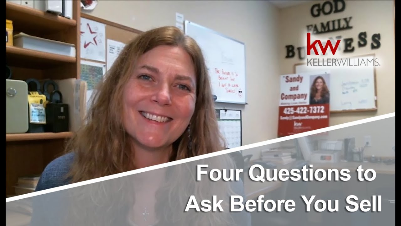 Four Questions to Ask Yourself Before You Sell