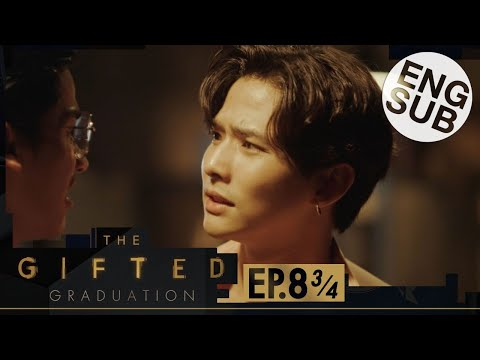 [Eng Sub] The Gifted Graduation | EP.8 [3/4]