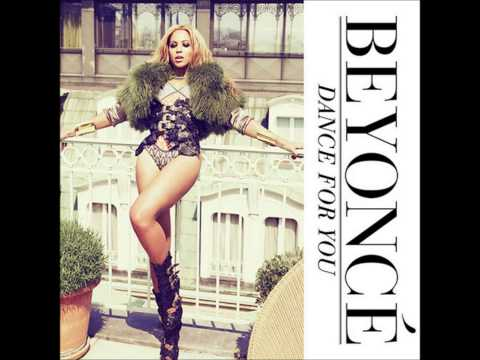 Beyoncé - Dance For You