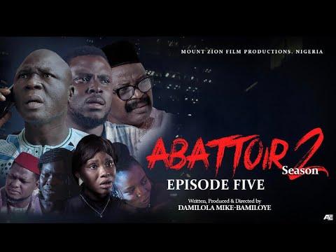 ABATTOIR SEASON 2 || EPISODE 5