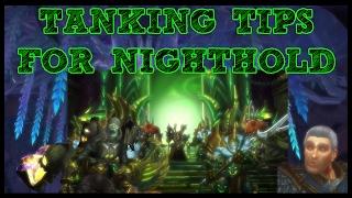 NIGHTHOLD TANKING TIPS!