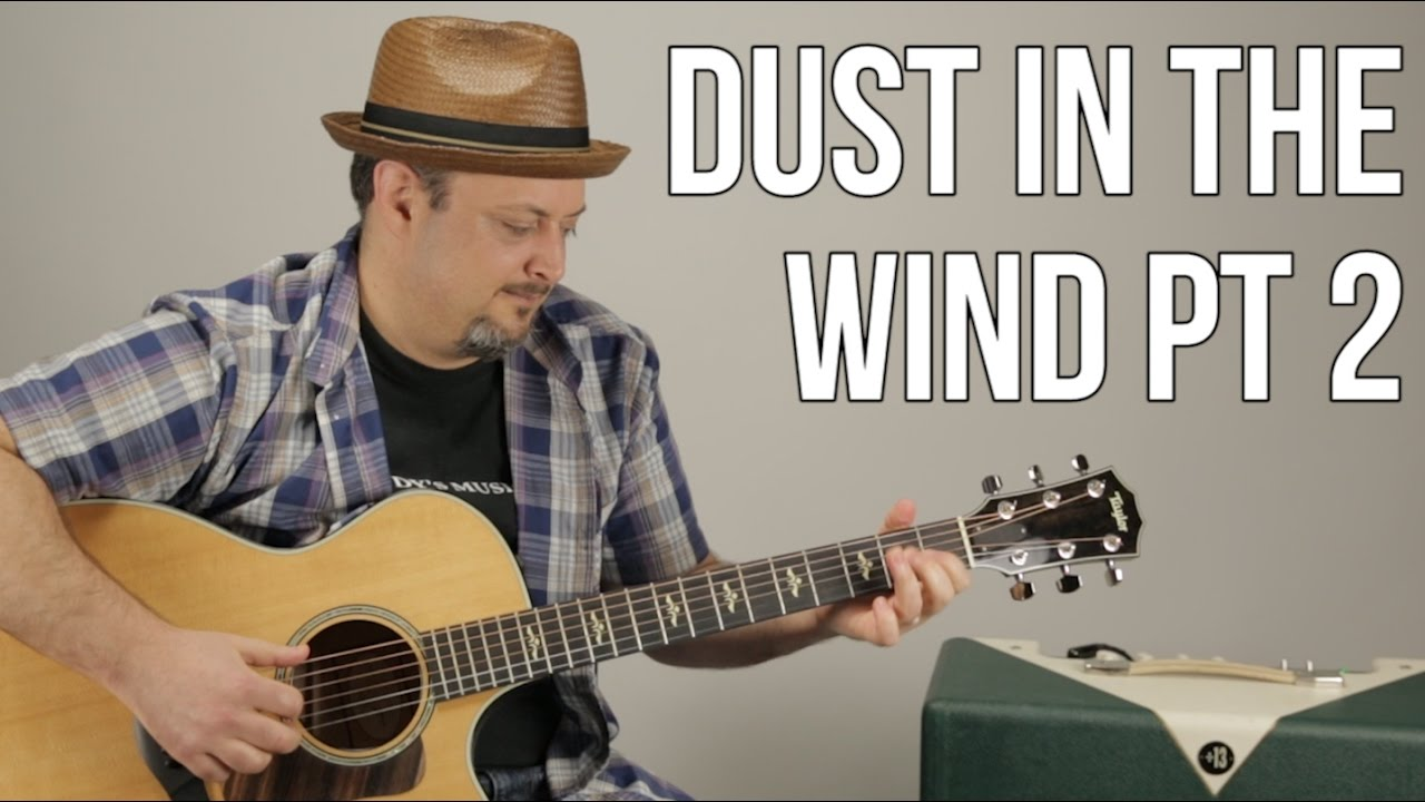 """How to Play """"Dust in the Wind"""" on guitar – Kansas – Fingerstyle Guitar Lessons"""
