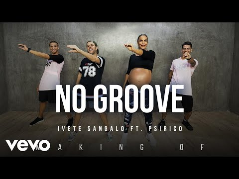 Ivete Sangalo - MAKING OF NO GROOVE / FITDANCE
