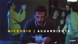 MICROBIO – «Aguardiente»