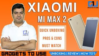 In this video we have done quick unboxing and review of Mi Max 2, we have also compared it with other phablet in the market. Let me know if you guys have any option. We hope you liked this video, to get notified, subscribe for free at http://goo.gl/ZgmTjE also, make sure to like this video and share if it can help other people. Add Abhishek As Friend on:Twitter: https://goo.gl/eEdJO3Facebook: https://goo.gl/VJLdDlInstagram: https://goo.gl/ZA75hSAbhishek Facebook Page: https://goo.gl/SPbQVP--Add Gadgets To Use As Friend on:--Facebook Page: https://goo.gl/AzdyXjTwitter: https://goo.gl/gv2Ob5 Instagram: https://goo.gl/09gnZt--Best Smartphone Offers: Best Phone Deals on Flipkart - http://goo.gl/pft2ueBest Phone Deals on Amazon - http://goo.gl/2nMKvI3. About GadgetsToUse:Visit http://www.gadgetstouse.com to read more detailed reviews, unboxing, hands on and overview of smartphones, tablets, tech and gadgets. We also post full review of gadgets and accessories on our website. 4. India RankGadgetsToUse youtube channel comes under Top Tech Youtube Channels in India for gadgets reviews, news and tips, tutorials. MY YOUTUBE GEAR --MY BIG CAMERA: http://goo.gl/J2P2AJ DIGITAL NOTEPAD I USE http://goo.gl/RD325n (Amazon US)  Amazon India ( http://goo.gl/x1ZdPQ )MY DSLR MIC: http://amzn.to/2dNrsQoMY MIC: http://goo.gl/8NlqDJMY CAR TRIPOD: http://amzn.to/2aGpotnMY OTHER PHONE TRIPODS: http://fkrt.it/vtgsBNNNNN MY SMALL TRIPOD: http://goo.gl/zpii2jMY SMALL CAMERA: http://goo.gl/MrvhvWSECOND MIC: http://goo.gl/aFWhnGMY TABLE TRIPOD: http://goo.gl/k9fvCUCHEAPER ACTION CAMERA: - http://goo.gl/pMFRJjSMARTPHONE TRIPOD: http://goo.gl/96EVtpMY DESKTOP MIC: http://goo.gl/iSVQN7MY VLOG CAMERA: http://goo.gl/LWCty3MY SECOND DESKTOP MIC: http://goo.gl/6MqVDtMY SECOND DSLR MIC: https://goo.gl/ZJch2P  --All content used is copyright to GadgetsToUse.com, Use or commercial display or editing of the content without proper authorization is not allowed.