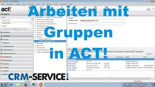 Arbeiten mit Gruppen in ACT! CRM - ACT! Video Tutorial deutsch