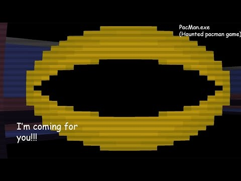 Haunted Pac-Man game?-Pacman.exe (Horror Game)