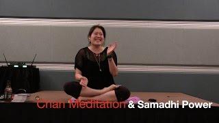 Chan Meditation &Samadhi Power