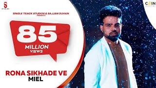 Video Rona Sikhade Ve | Miel (ਮਾਇਲ) | Jaani | B Praak | New Punjabi Songs | Jaani pehlan hi badnam | Ditto download in MP3, 3GP, MP4, WEBM, AVI, FLV January 2017