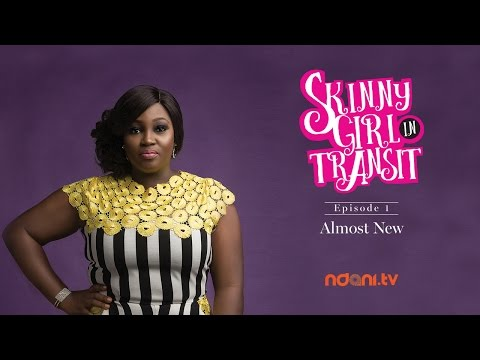 SKINNY GIRL IN TRANSIT - S2E1 - ALMOST NEW