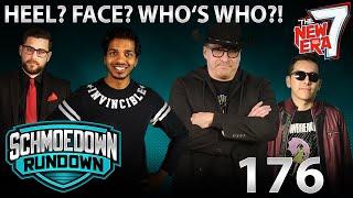Heel? Face? Who's Who?! - Schmoedown Rundown #176 by Schmoes Know