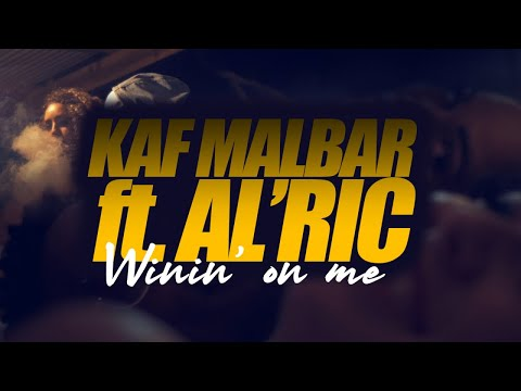 Al'ric & Kaf malbar - Winin' On Me