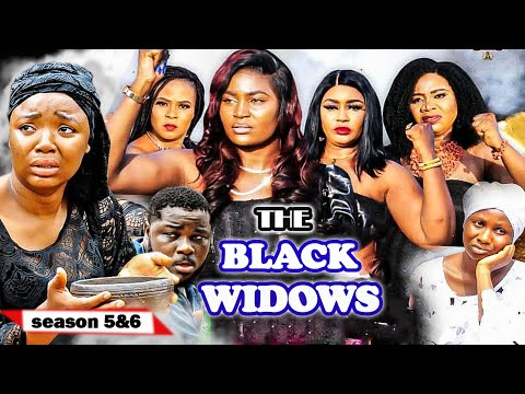 THE BLACK WIDOWS SEASON 5&6{NEW TRENDING MOVIE} CHIZZY ALICHI SONIA UCHE EKENE 2021 Nigerian Movie