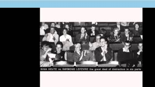 Video NINA HEUTE vs. RAYMOND LEFEVRE part I
