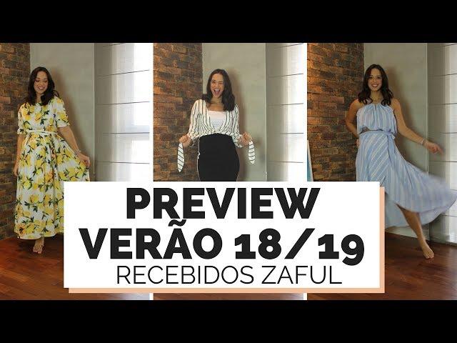 PREVIEW VERÃO 2018/2019 COM RECEBIDOS ZAFUL | MARI FLOR - Closet da Mari