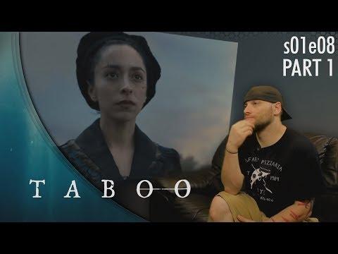 Taboo: s01e08 p1 REACTION