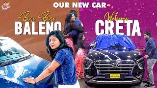 Bye Bye Baleno || Welcome Creta || Our New Car || Shiva Jyothi ||