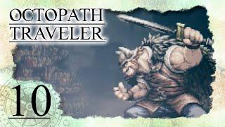 • Krieger Olberic gegen Dieb Gaston •️ OCTOPATH TRAVELER #10