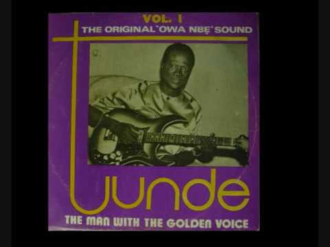 "Tunde Nightingale ~ ""The Original 'Owanbe' Sound"" (Vol.1 Side 1)"