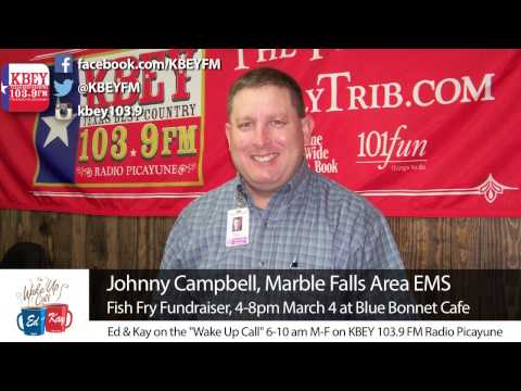 Join KBEY-FM March 4 at Marble Falls Area EMS Fish Fry