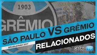 Confira os relacionados do Tricolor para a partida contra o São Paulo no Estádio do Morumbi em São Paulo, o confronto é válido pela 16ª rodada do Campeonato Brasileiro 2017!→ Inscreva-se no canal e faça parte da torcida mais fanática do Brasil também aqui no YouTube!:: SITE http://gremio.net:: FACEBOOK https://facebook.com/gremio:: TWITTER @gremio:: INSTAGRAM https://instagram.com/gremio:: GOOGLE PLUS http://google.com/+GremioFBPA*** Esta é a GrêmioTV, o canal oficial do Grêmio FBPA no YouTube. Acompanhe vídeos exclusivos e transmissões ao vivo durante a semana. *** PRODUÇÃO E REALIZAÇÃO: Comunicação Grêmio FBPA