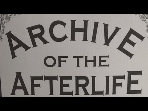Paranormal Quest® LIVE || Archive Of The Afterlife Museum