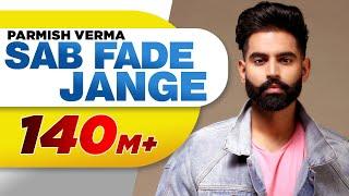Video PARMISH VERMA | SAB FADE JANGE (OFFICIAL VIDEO)| Desi Crew | Latest Punjabi Songs 2018 MP3, 3GP, MP4, WEBM, AVI, FLV Desember 2018