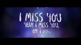 Clean Bandit - I Miss You feat. Julia Michaels [Cahill Remix] [Lyric Video]