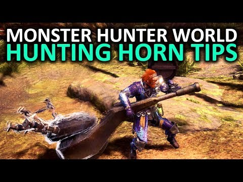 Monster Hunter World Hunting Horn Tips