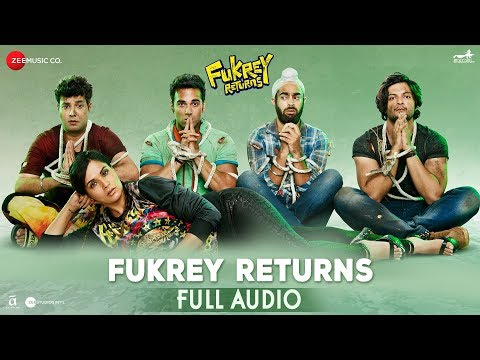 Fukrey Returns - Full Audio | Siddharth Mahadevan,