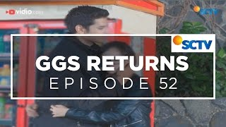 Video GGS Returns - Episode 52 MP3, 3GP, MP4, WEBM, AVI, FLV Oktober 2018