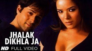 Jhalak Dikhla Ja [Full Song] Aksar