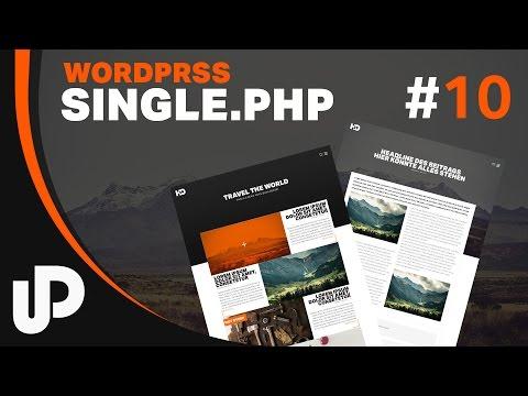 WordPress Single.php & Header Themes | Tutorials | #10