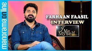 Farhaan Faasil Interview  Actor Farhaan Faasil debuted in 2014 with Njan Steve Lopez, the Malayalam movie directed by Rajeev Ravi. He is returning with his second movie Basheerinte Premalekhanam which is scheduled to release on July 21, 2017. In this interview, Farhaan shares his experience acting with veteran actor Madhu and talented actress Sheela which he considers as a great piece of luck. He also speaks why he does not like to be compared with his elder brother actor Fahadh Faasil. He also says why there is a big gap between his first film and the upcoming movie Basheerinte Premalekhanam. Subscribe Manorama Online for more videos- https://goo.gl/bii1FeOfficial Website - http://manoramaonline.comEnglish website - http://onmanorama.comFollow Us on Social MediaFacebook - https://www.facebook.com/manoramaonlineTwitter - https://twitter.com/manoramaonlineGoogle+ - https://plus.google.com/+manoramaPinterest - https://in.pinterest.com/manoramaonlineCreditsCamera: Anand Alanthara & Albert ManjapraEdit: Arun K.N.Assistant Producer: Nikhil Skaria KorahProducer: Jithu ThomasHead, Content Production: Santhosh George JacobRecommended Videos For YouI Me Myself - https://goo.gl/uYjdGIBike/Car Reviews  Test Drives - https://goo.gl/MtSE5HManorama 360 - https://goo.gl/Pz5Z5YGlimpses of Kerala - https://goo.gl/KTdkqmFitness Tips - https://goo.gl/4HBPvUMusic Shots - https://goo.gl/m3P3sAAathmabhashanam - https://goo.gl/05baOmI Me MyselfI Me Myself is Manorama Online's platform for celebrity chats. Bearing the tagline 'Celebrating the Celebrity', #IMeMyself features exclusive interviews with your favorite actors and actresses, singers and all who fall in the category of public figures and celebrities.Manorama OnlineManorama Online is the digital version of Malayala Manorama, the most read Malayalam newspaper in Kerala. Taking care of varying interests of the readers, #ManoramaOnline covers news, reviews, features and lots more. The site envisions to provide information, entertainme