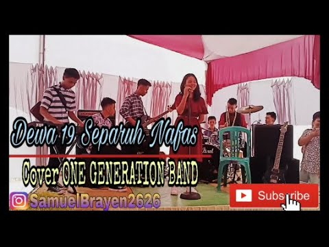 Dewa 19 Separuh Nafas || Cover One Generation Band