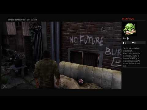 Probando La Transmisión De PS4 En Directo Con The Last Of Us