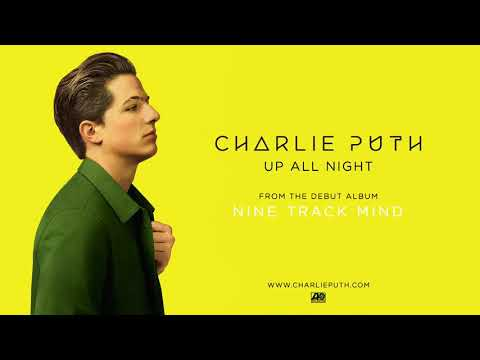 Charlie Puth   Up All Night Official Audio