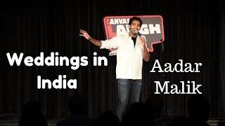 Weddings In India | Standup comedy by Aadar Malik