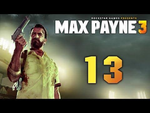 Max Payne 3 - Прохождение игры на русском [#13] Финал | PC