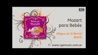 Download Lagu Mozart para Bebés - Allegro en Si Bemol (K003) Mp3