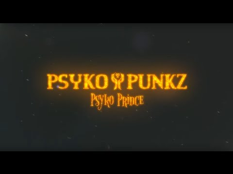 Psyko Punkz - Psyko Prince