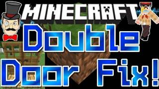 Minecraft Slam DOUBLE DOOR FIX ! No More Bruised Faces !