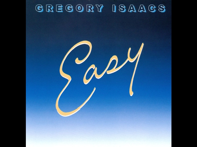 Gregory Isaacs Easy