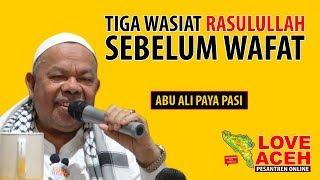 Video TIGA Wasiat Rasulullah Sebelum WAFAT -  Abu Ali Paya Pasi MP3, 3GP, MP4, WEBM, AVI, FLV Juli 2019