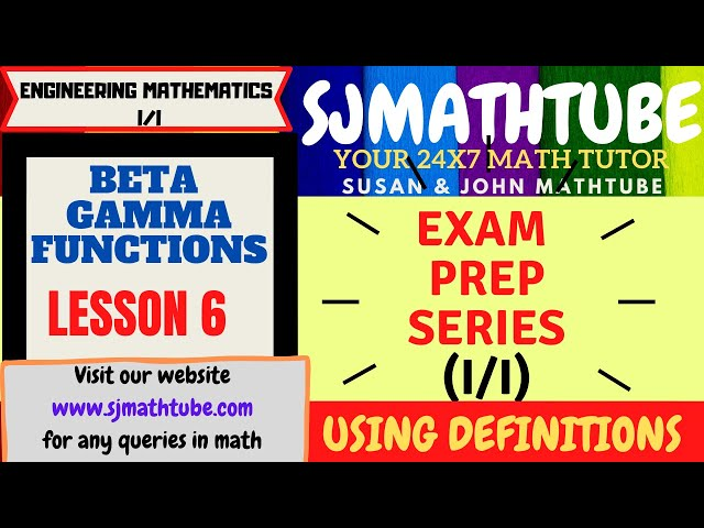 Beta Gamma Function (6)