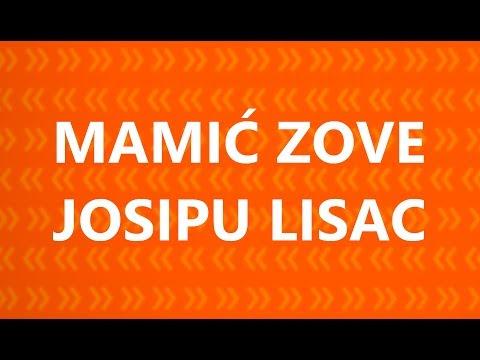 MAMI� ZOVE JOSIPU LISAC