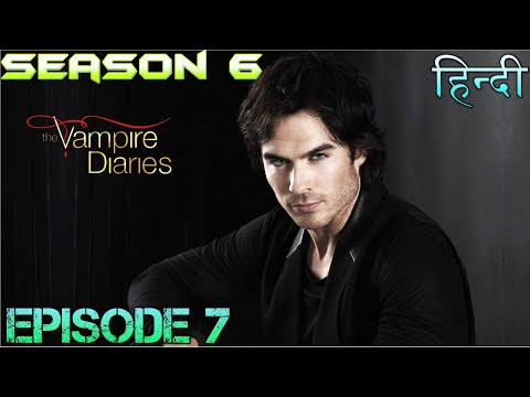 The Vampire Diaries Season 6 Episode 7 Explained Hindi  वैम्पायर डायरीज DAMON HEART BROKE BY ELENA
